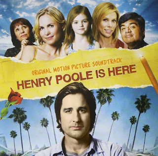 henry poole is here soundtracks