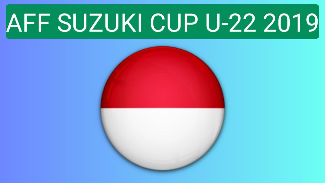jadwal indonesia di aff u-22 2019