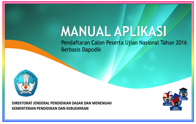 Download Panduan Cara Pendaftaran Calon Peserta Ujian Nasional Sd Smp Sma Smk Dapodikbud