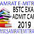 BSTC EXAM ADMIT CARD 2019