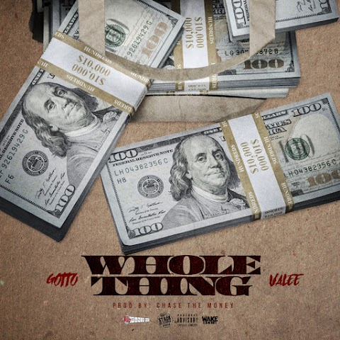 Gotto x Valee - Whole Thing [Prod.@ChaseTheMoney2x]