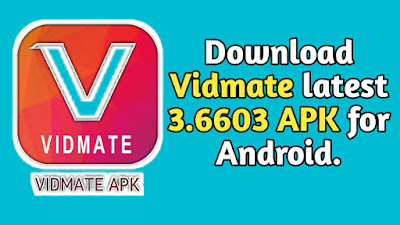Download Vidmate latest 3.6603 APK for Android.
