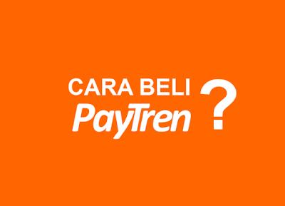 Cara Beli Paytren?