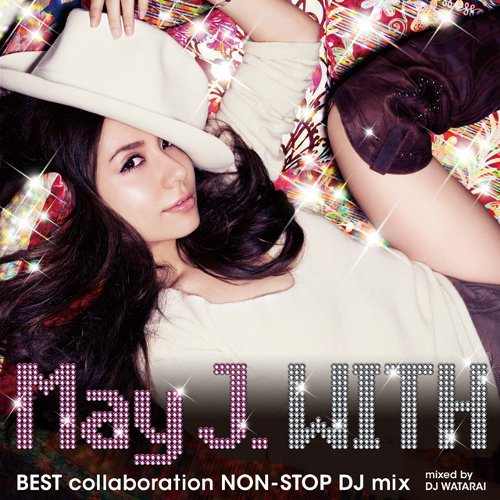 May J. - WITH ~BEST collaboration NON-STOP DJ mix~ [FLAC   MP3 320 / CD]