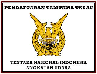 Informasi Pendaftaran Online Tamtama Tentara Nasional Indonesia AU Pendaftaran Online Tamtama Tentara Nasional Indonesia AU 2019-2020