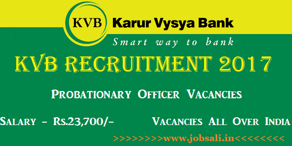 KVB Recruitment 2017, Karur Vysya Bank PO Recruitment 2017, KVB Careers