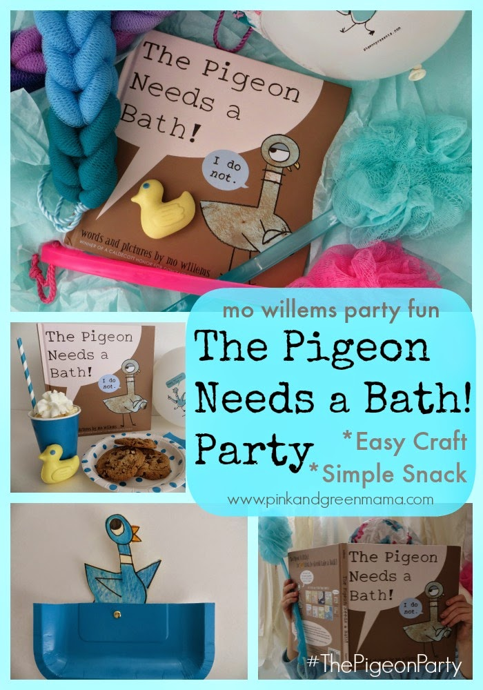 Pink And Green Mama The Pigeon Needs A Bath Party Crafts And