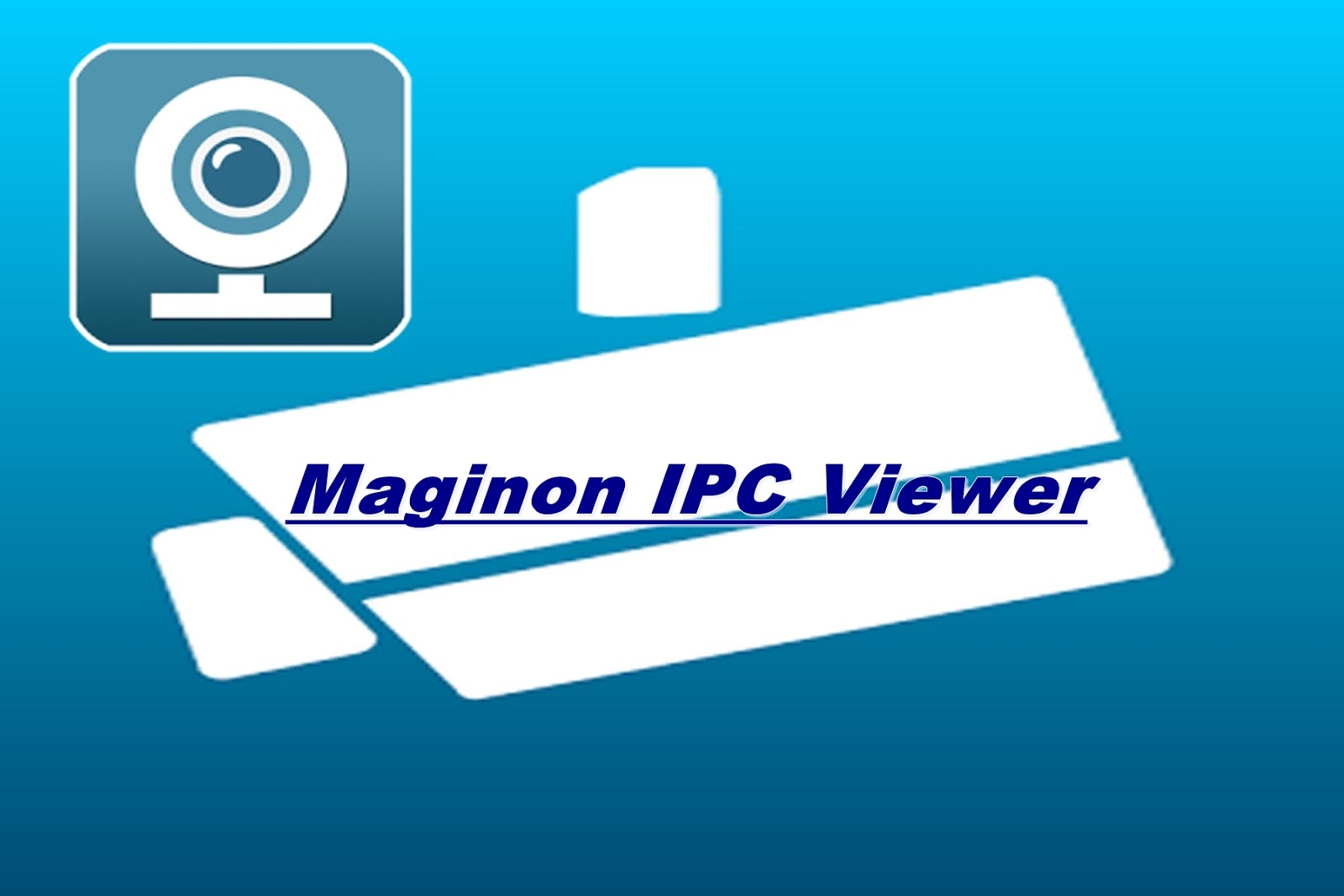 Apps For PC Set: Maginon IPC Viewer Free Download and