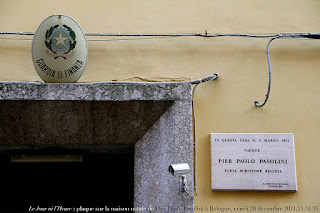 The house where Pasolini was born in Bologna - now an office of the Guardia di Finanzia, is marked with a plaque