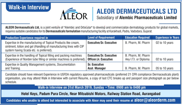 ALEOR Dermaceuticals Ltd - Walk-In Interviews for Multiple Openings on 31st Mar' 2019