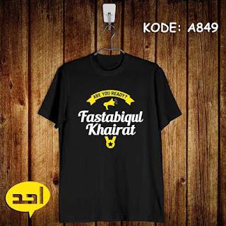 Kaos Dakwah Fastabiqul Khairat