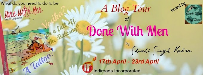 Blog Tour: Done With Men by Shuchi Singh Kalra