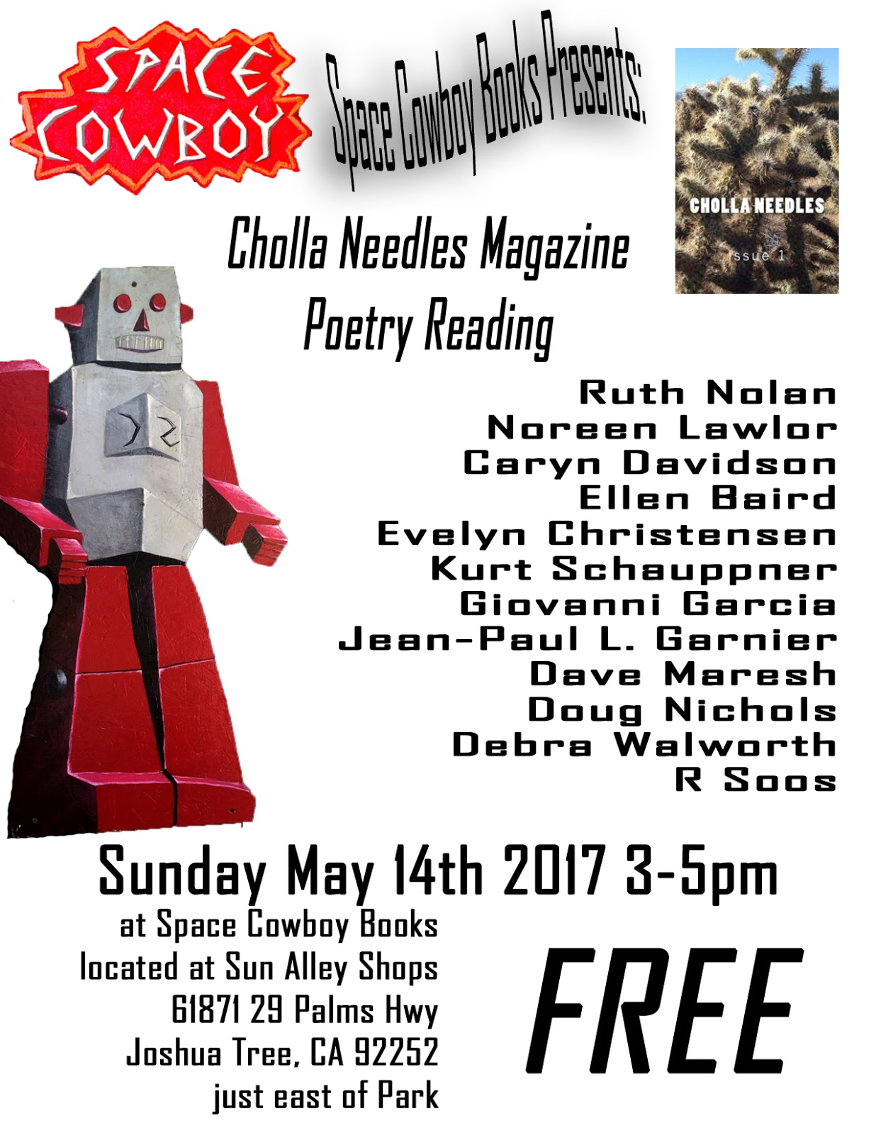 Join Us For Our First Monthly Cholla Needles Magazine Poetry Reading The  Event Is Free And Will Run From 35pm At Space Cowboy Books
