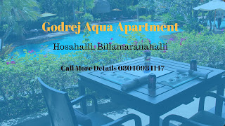 Godrej Aqua - Luxury Apartment At Hosahalli Bangalore