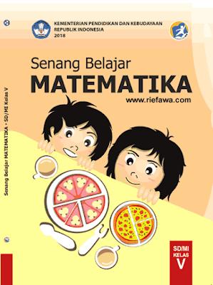 Berikut merupakan buku siswa matematika untuk kelas  Download Buku Siswa Matematika Kelas 4, 5, 6 SD/MI Kurikulum 2013 Revisi 2021