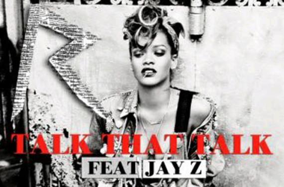 Rihanna Talk That Talk ft. Jay Z MP3, Video & Lyrics