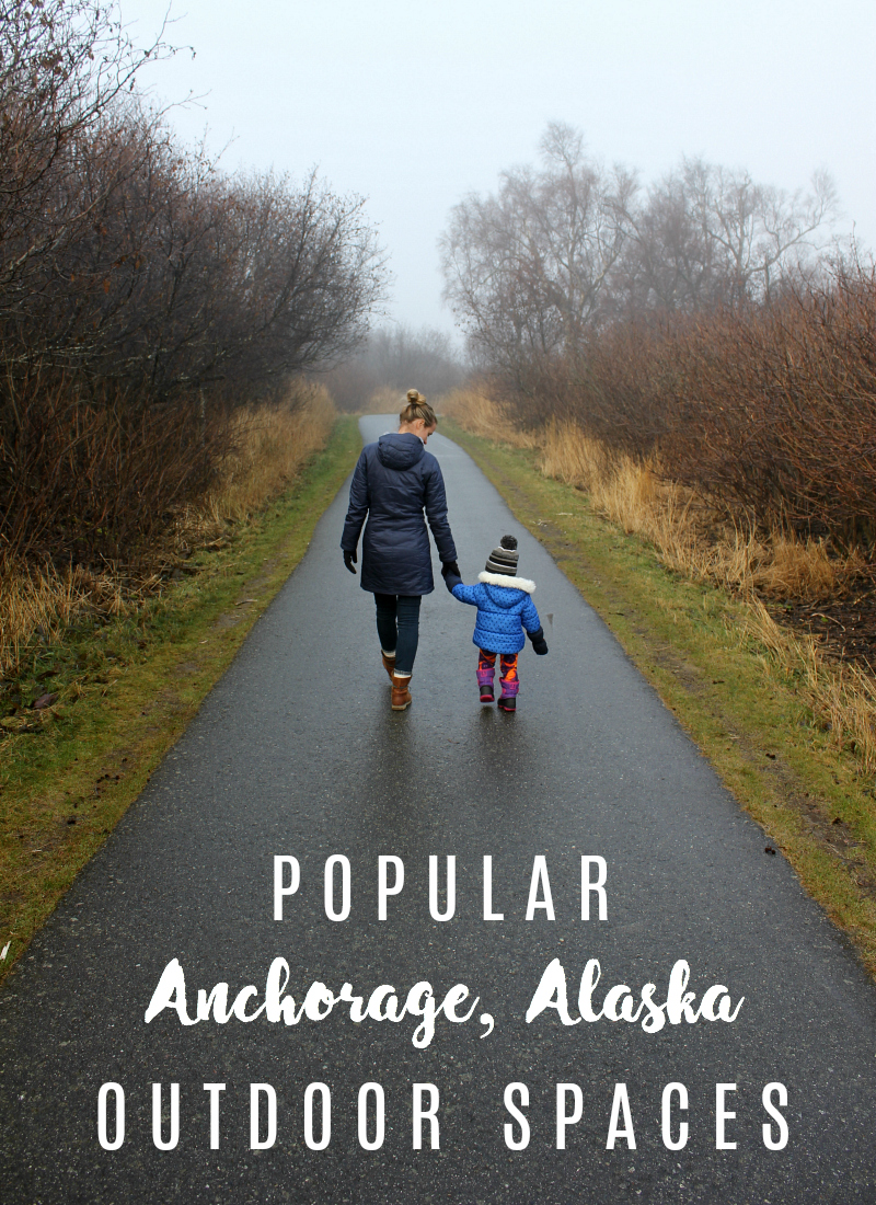 Popular Outdoor Spaces in Anchorage, Alaska
