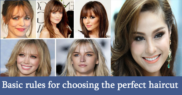 Basic Rules for Choosing the Perfect Haircut