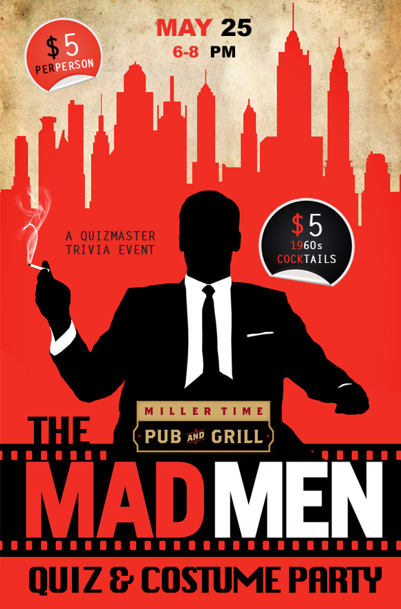 Have a drink… the Mad Men Quiz is Sunday May 25th! Costume