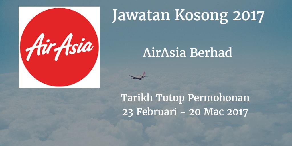 Jawatan Kosong AirAsia Berhad 23 Februari - 20 Mac 2017
