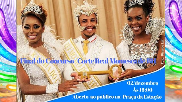 """O final  do concurso """"Corte Real Momesca 2018  de Belo Horizonte"""""""
