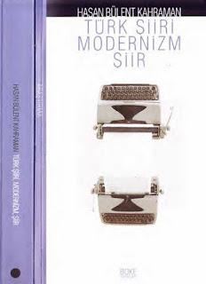 Hasan Bülent Kahraman - Türk Şiiri, Modernizm, Şiir