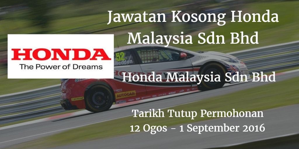 Jawatan Kosong Honda Malaysia Sdn Bhd 12 Ogos - 1 September 2016