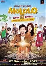 Download Film Indonesia Terbaru Molulo Jodoh Tak Bisa Dipaksa 2017