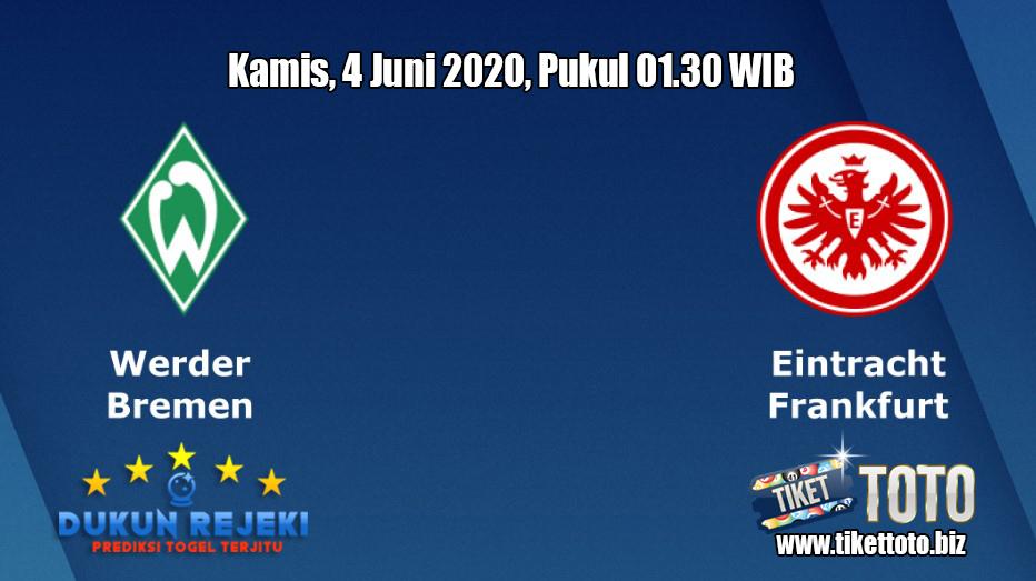 Prediksi Werder Bremen VS Eintracht Frankfurt 4 Juni 2020