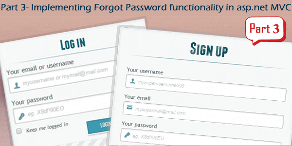 Part 3 - Implement forgot password functionality in asp.net MVC