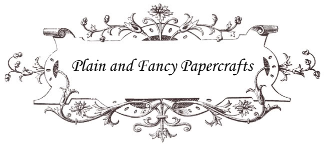 Plain and Fancy Papercrafts