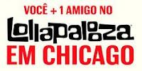 Promoção Budweiser 'Você + um amigo no Lollapalooza em Chicago'