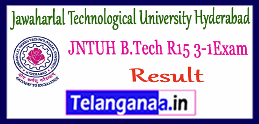 JNTUH Jawaharlal Technological University Hyderabad B.Tech 3-1 R 15 Result 2017