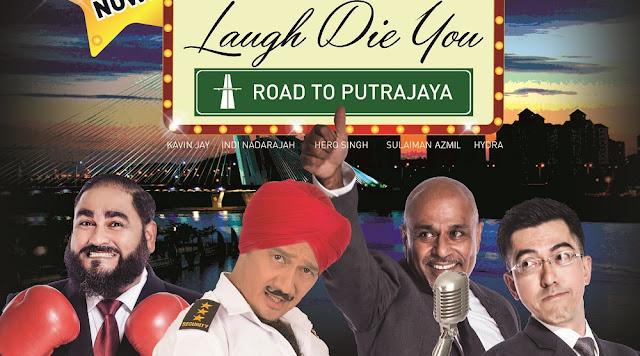laugh die you road to putrajaya malaysia 2017