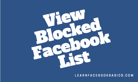 Unblock Someone On Facebook - Unblock blocked Facebook User | View Blocked List