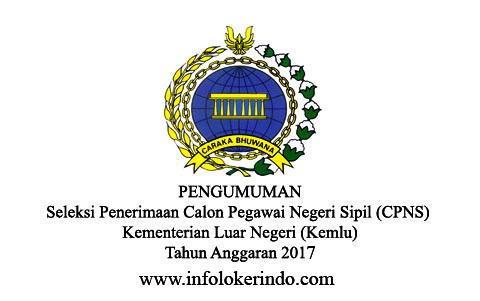 Lowongan CPNS Kementrian Luar Negeri (CPNS) 2017