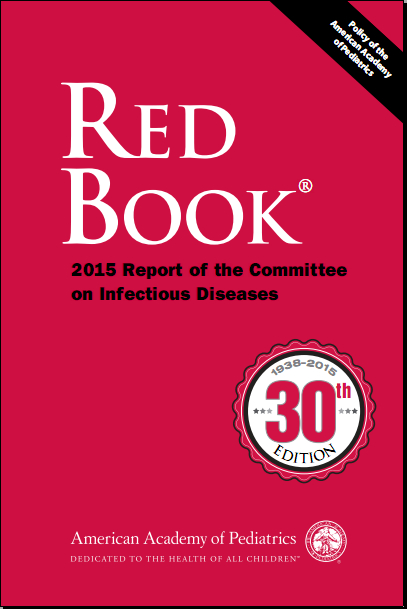 Red Book 2015 Report of the Committee on Infectious Diseases, 30th Edition [PDF]