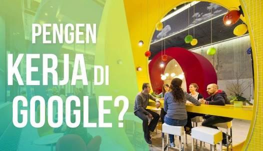 Ini Salah Satu Rahasia Mengapa Google Menjadi Tempat Kerja Paling Membahagiakan!