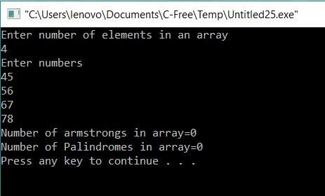 Program to print count of Armstrong and Palindromes in an Array output