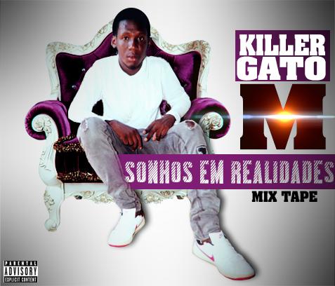 Mixtape: Killer Gato M - Sonhos em Realidades