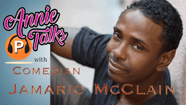 Annie Talks with Comedian Jamario McClain