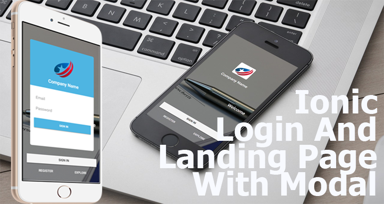 Creating Ionic 3 Landing and Login Page Popup using custom styled Modal