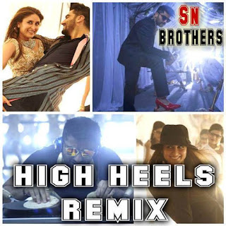 High-Heels-Te-Nache-Ki-Ka-Sn-Brothers-Mix