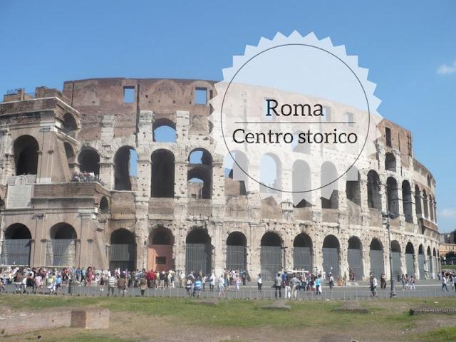 Cosa vedere nel centro storico di Roma: i siti UNESCO. Il Colosseo