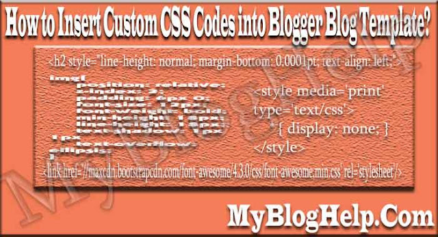 Insert Custom CSS Codes into Blogger Template