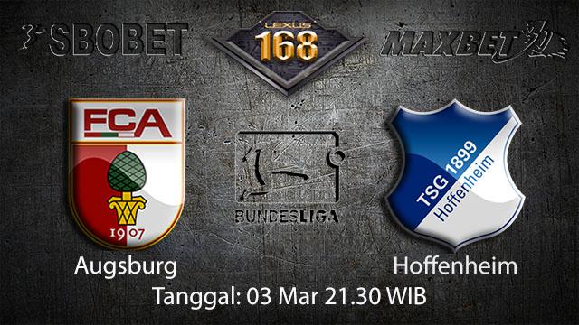 PREDIKSI BOLA - PREDIKSI TARUHAN BOLA AUGSBURG VS HOFFENHEIM 03 MARET 2018 ( GERMAN BUNDESLIGA )