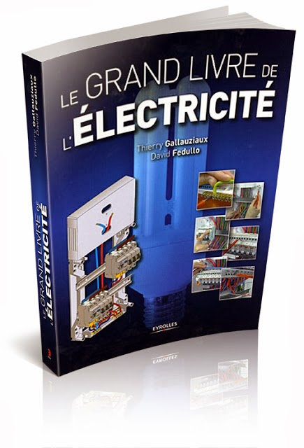 le grand livre d 39 lectricit pdf gratuit sch mas lectriques. Black Bedroom Furniture Sets. Home Design Ideas