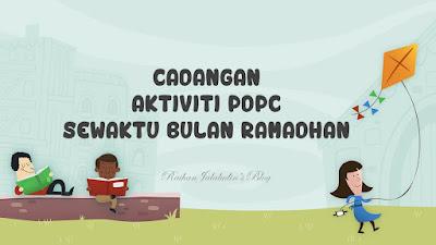 Cadangan Aktiviti PdPC Sewaktu Bulan Ramadhan