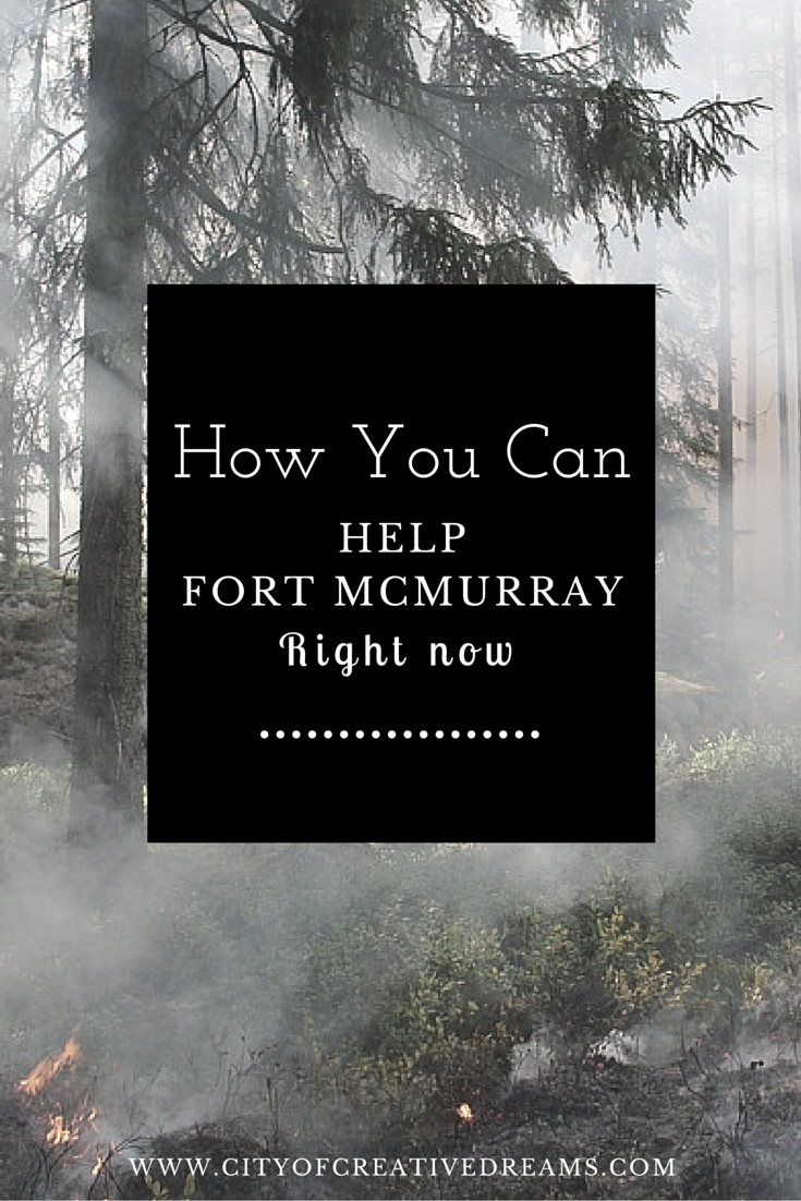How You Can Help Fort McMurray Right Now | City of Creative Dreams