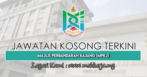 Jawatan Kosong Terkini 2019 di Majlis Perbandaran Kajang (MPKj)